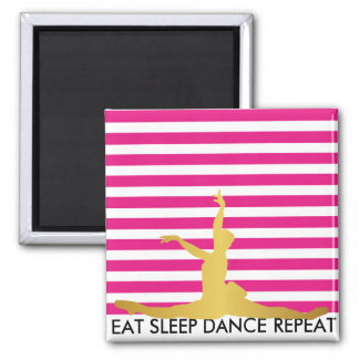 Eat Sleep Dance Repeat Pink Stripes Ballerine 2 Inch Square Magnet