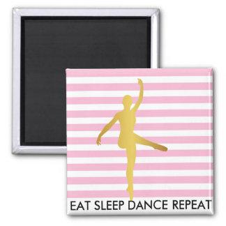 Eat Sleep Dance Repeat Pink Stripes Break Ballet 2 Inch Square Magnet
