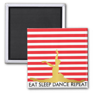 Eat Sleep Dance Repeat Red Stripes Ballerine 2 Inch Square Magnet