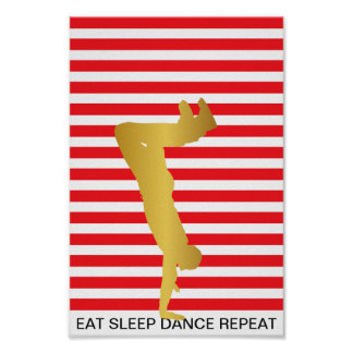 Eat Sleep Dance Repeat Red Stripes Modern Poster