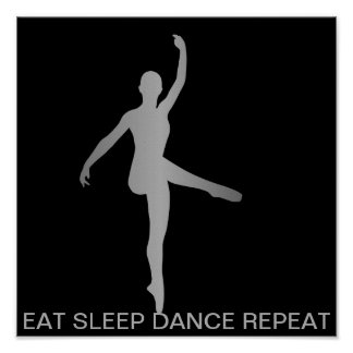 Eat Sleep Dance Repeat Silver Minimal Gray Black Poster