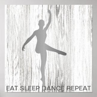 Eat Sleep Dance Repeat Silver Minimal Gray Wood Poster