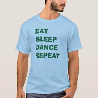 """Eat Sleep Dance Repeat"" t-shirt"