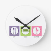 Eat Sleep Dance! Round Clock