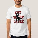 Eat, Sleep, Dance T-Shirt