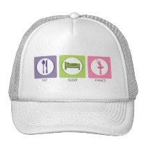 Eat Sleep Dance! Trucker Hat
