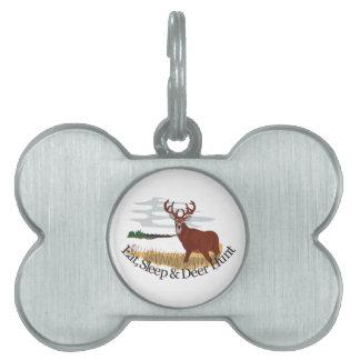 Eat, Sleep & Deer Hunt Pet ID Tag