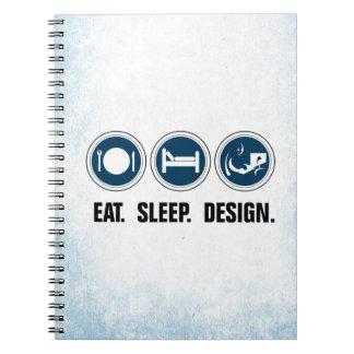 Eat Sleep Design Notebook