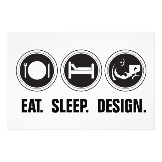 Eat Sleep Design Photo Print