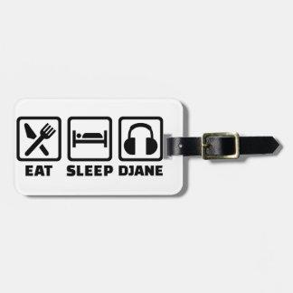 Eat sleep Djane Bag Tag