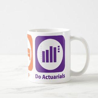 Eat Sleep Do Actuarials Mugs