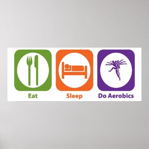 Eat Sleep Do Aerobics Poster