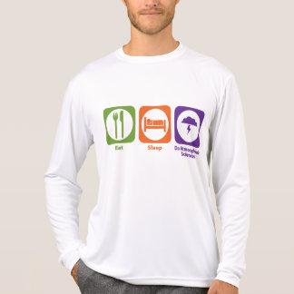 Eat Sleep Do Atmospheric Sciences T Shirt