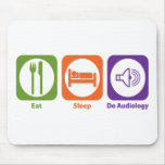 Eat Sleep Do Audiology Mouse Pads