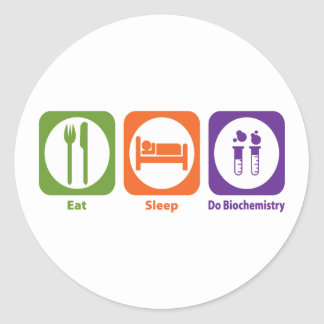 Eat Sleep Do Biochemistry Classic Round Sticker