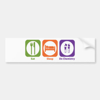 Eat Sleep Do Chemistry Bumper Sticker