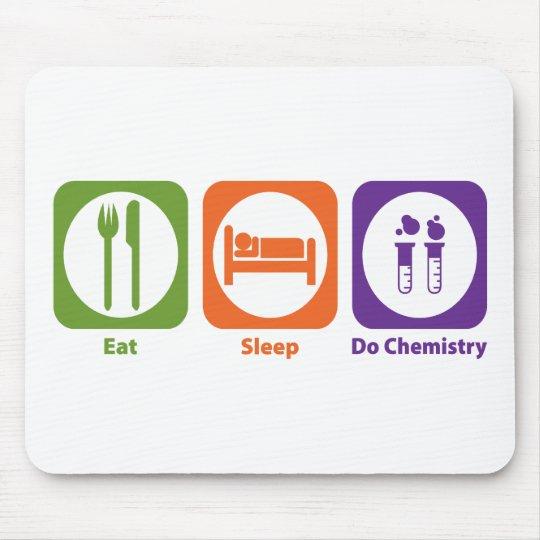 Eat Sleep Do Chemistry Mouse Pad