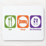 Eat Sleep Do Chemistry Mouse Pads