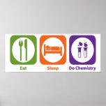 Eat Sleep Do Chemistry Poster