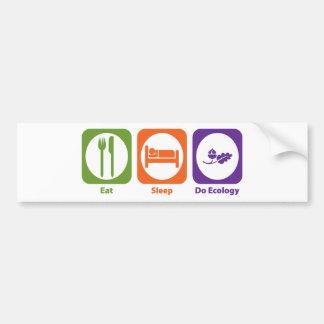 Eat Sleep Do Ecology Bumper Sticker