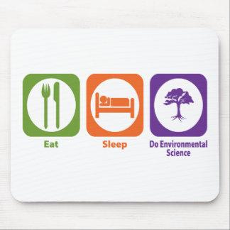 Eat Sleep Do Environmental Science Mouse Pad