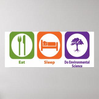 Eat Sleep Do Environmental Science Poster