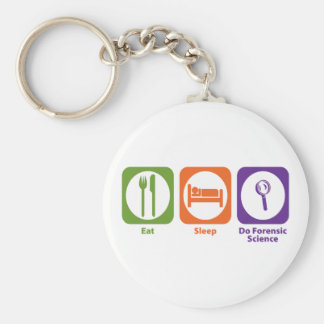 Eat Sleep Do Forensic Science Keychain