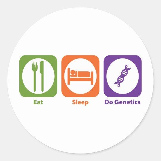 Eat Sleep Do Genetics Classic Round Sticker