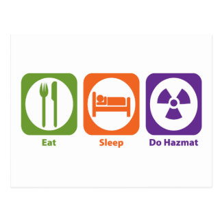 Eat Sleep Do Hazmat Postcard