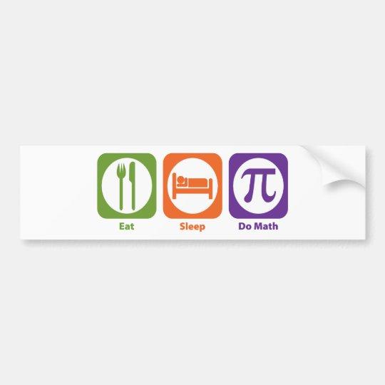 Eat Sleep Do Math Bumper Sticker