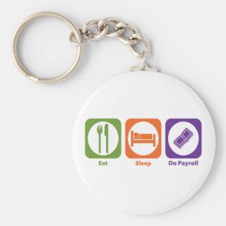 Eat Sleep Do Payroll Basic Round Button Keychain