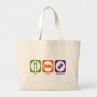 Eat Sleep Do Payroll Large Tote Bag