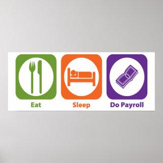 Eat Sleep Do Payroll Poster