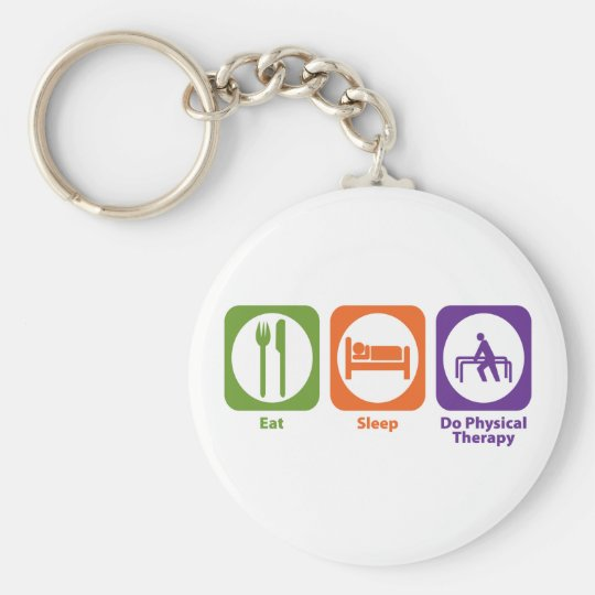 Eat Sleep Do Physical Therapy Keychain