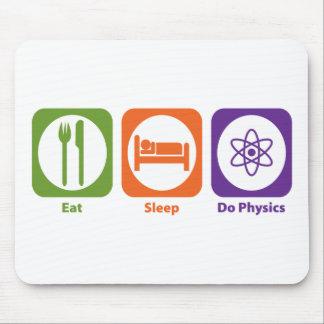 Eat Sleep Do Physics Mouse Pad
