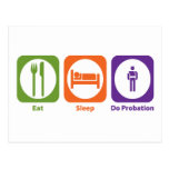 Eat Sleep Do Probation Postcard