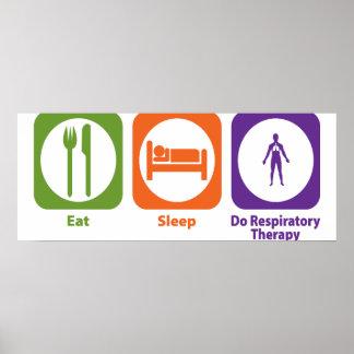 Eat Sleep Do Respiratory Therapy Poster