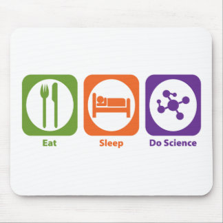 Eat Sleep Do Science Mouse Pads