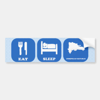 Eat Sleep Dominican Republic Bumper Sticker
