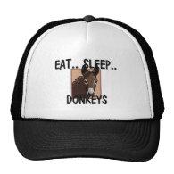 Eat Sleep DONKEYS Trucker Hats