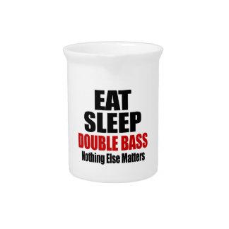 EAT SLEEP DOUBLE BASS PITCHER