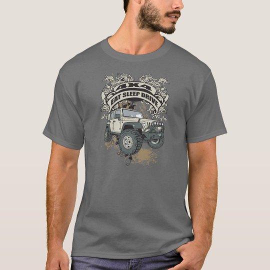 Eat, Sleep, Drive 4x4 T-Shirt