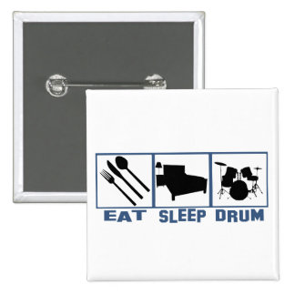 Eat Sleep Drum Drum set Pinback Button