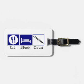 Eat, Sleep, Drum Luggage Tag