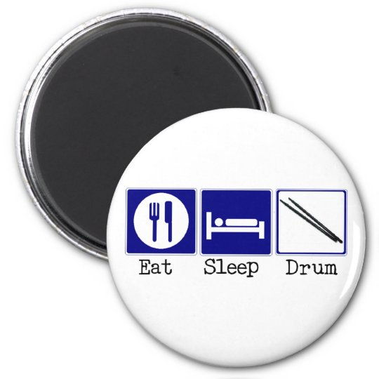 Eat, Sleep, Drum Magnet
