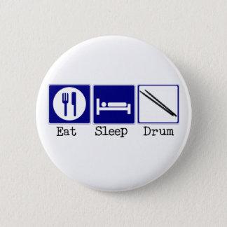 Eat, Sleep, Drum Pinback Button