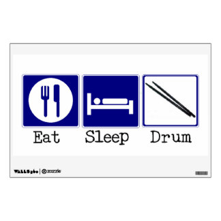 Eat, Sleep, Drum Wall Decal