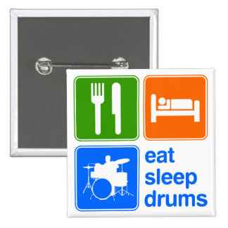 Eat Sleep Drums Pinback Buttons