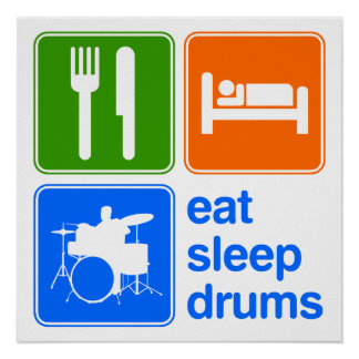 Eat Sleep Drums Poster