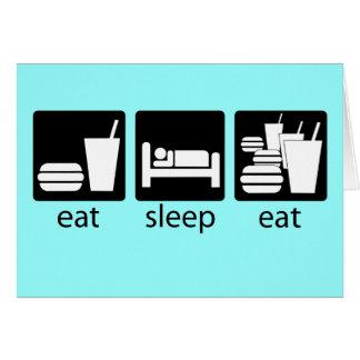 eat sleep eat some more card